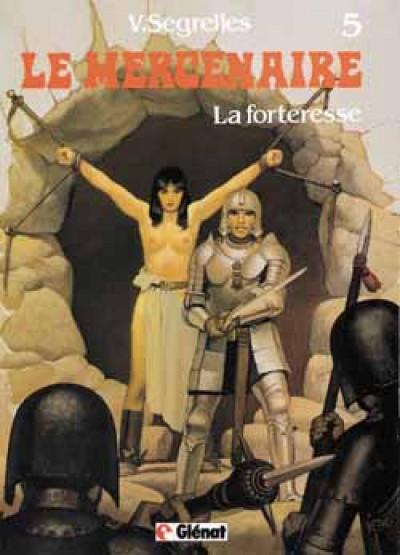 Couverture le mercenaire tome 5 - la forteresse