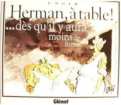 Couverture Herman : à table ! Dès qu'il y aura moins de fumée