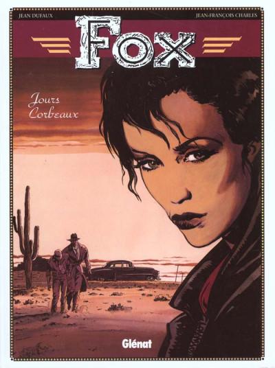 Couverture fox tome 6 - jour-corbeau
