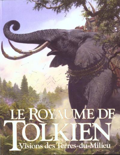 Couverture le royaume de tolkien ; vision des terres du milieu