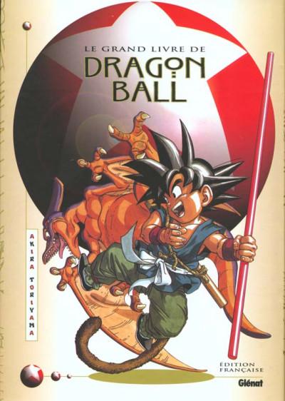 Couverture Le grand livre de Dragon Ball