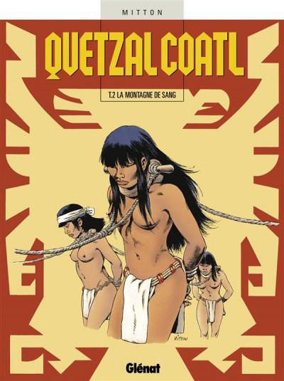 Couverture quetzalcoatl tome 2 - la montagne de sang