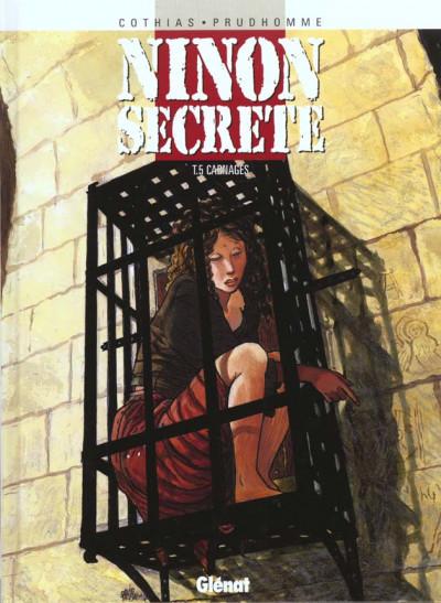 Couverture ninon secrète tome 5 - carnages