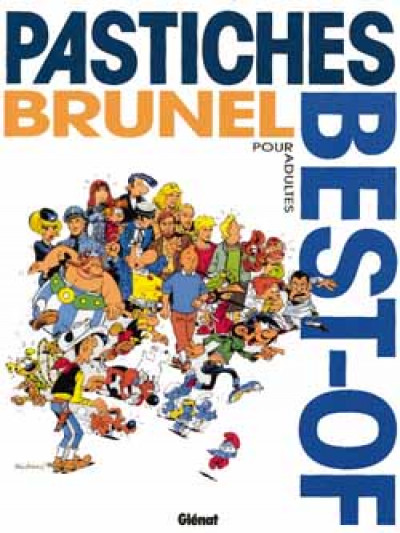 Couverture brunel tome 10 - best of pastiches