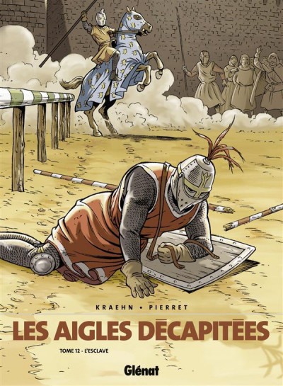 Couverture les aigles décapitées tome 12 - l'esclave