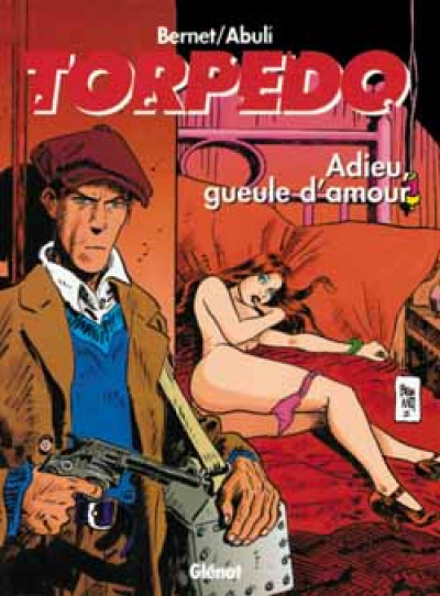 Couverture Torpedo tome 14 - adieu gueule d'amour