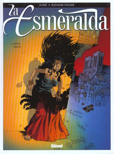 Couverture La esmeralda tome 1 - opus delit
