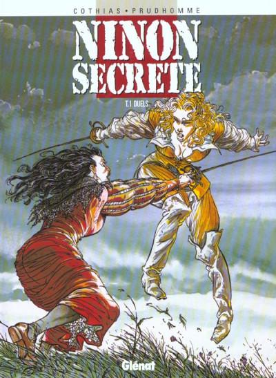 Couverture ninon secrète tome 1 - duels