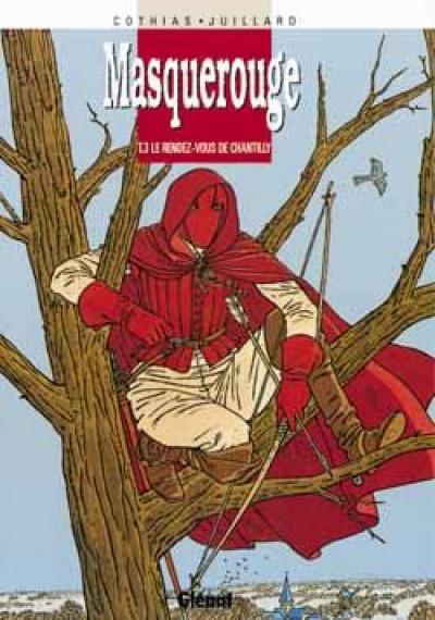 Couverture masquerouge tome 3 - le rendez-vous de chantilly