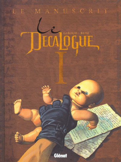 Couverture le décalogue tome 1 - le manuscrit