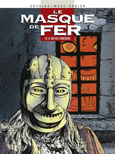 Couverture le masque de fer tome 6 - le roi des comédiens