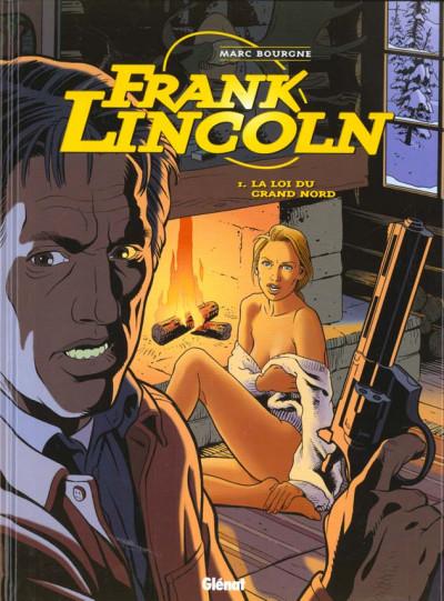 Couverture Frank Lincoln tome 1 - la loi du grand nord