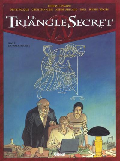 image de Le triangle secret tome 5 - l'infâme mensonge