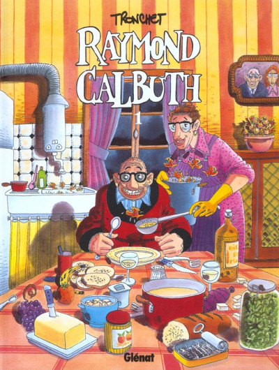 image de raymond calbuth tome 1