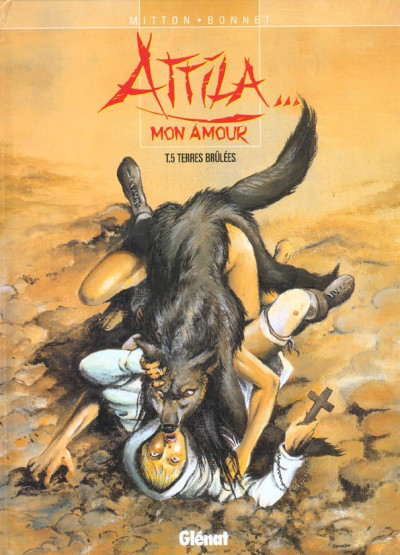 Couverture attila mon amour tome 5 - terres brulees