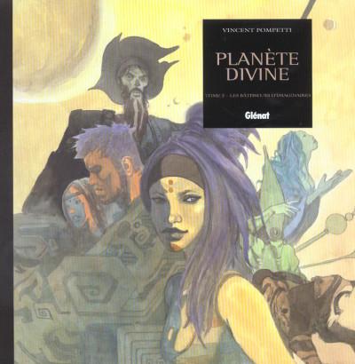 Couverture planète divine tome 2 - les bâtisseurs d'imaginaire