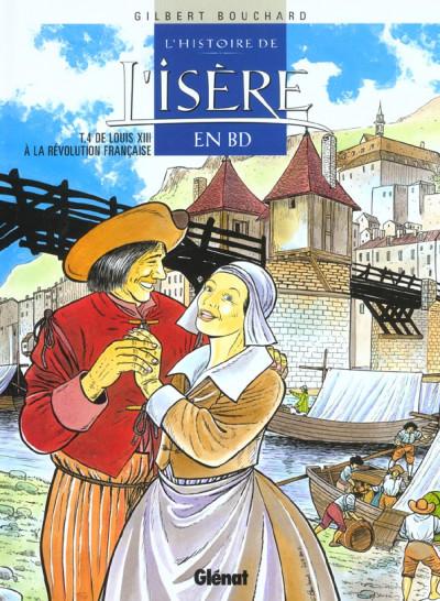 image de l'histoire de l'isère en bd tome 4 - de louis xiii à la révolution française