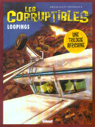 Couverture les corruptibles tome 3 - loopings