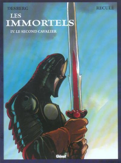 Les Immortels Tome 4 Le second cavalier - Stephen Desberg,Henri Reculé