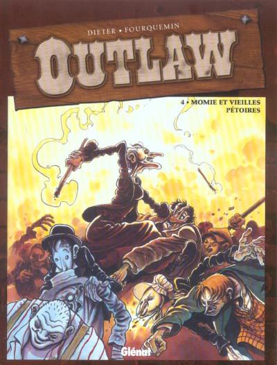 Couverture outlaw tome 4 - momie et vieilles pétoires