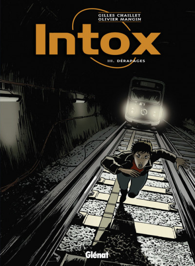 Couverture intox tome 3 - dérapages