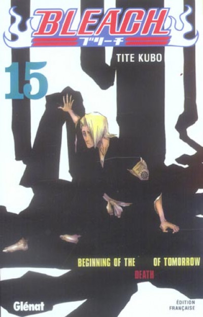 image de bleach tome 15 - beginning of the death of tomorrow