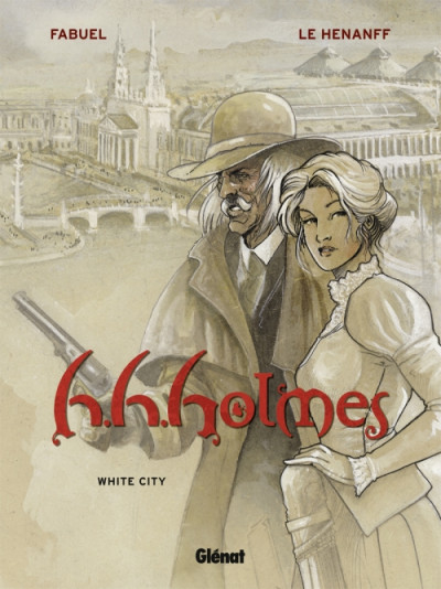 Couverture h.h.holmes tome 2 - white city
