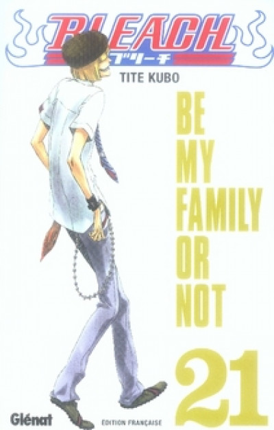 image de bleach tome 21 - be my family or not
