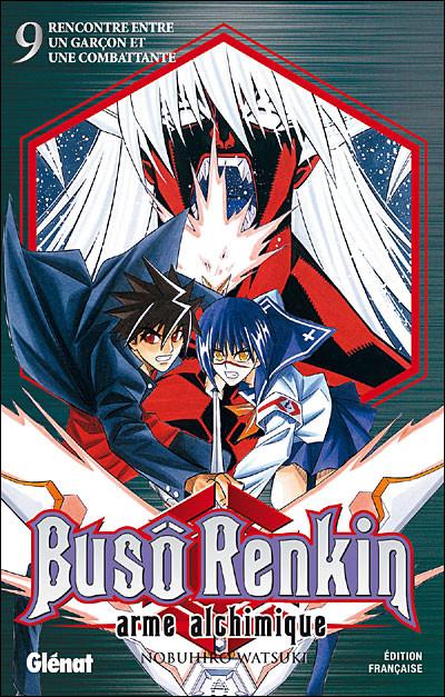 Couverture buso renkin tome 9 - rencontre entre un garçon et une combattante