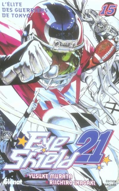 image de eye shield 21 tome 15 - l'élite des guerriers de tokyo