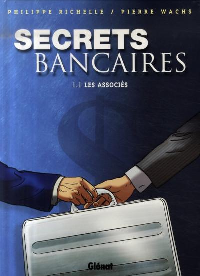Couverture secrets bancaires tome 1.1 - les associés