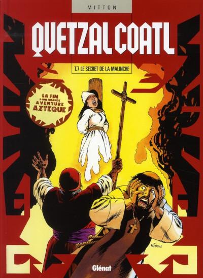 Couverture quetzalcoatl tome 7 - le secret de la malinche