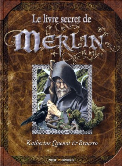 Couverture le livre secret de merlin
