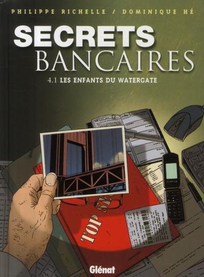 image de secrets bancaires tome 4.1 - les enfants du watergate