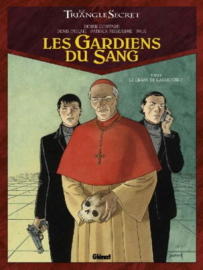 image de le triangle secret - les gardiens du sang tome 1 - le crâne de cagliostro