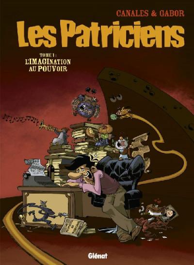 Couverture les patriciens tome 1 - l'imagination au pouvoir