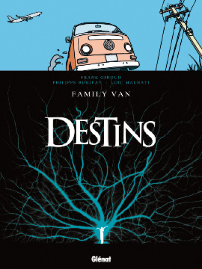 Page 2 destins tome 8 - family Van