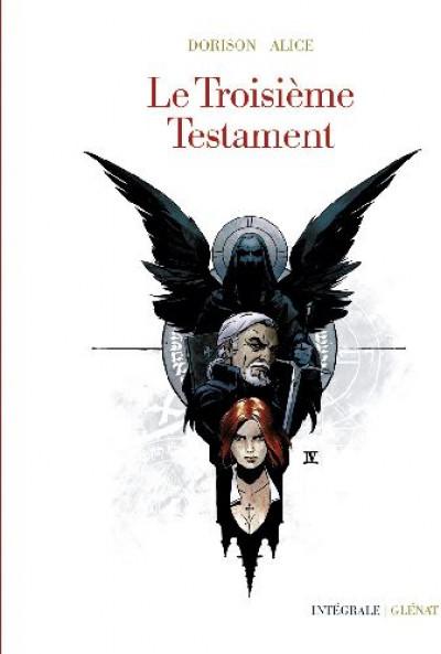 Couverture le troisième testament ; intégrale 40 ans glénat