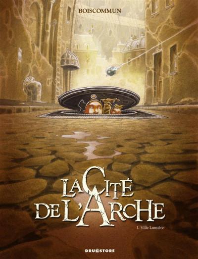 image de la cité de l'arche tome 1 - ville lumière