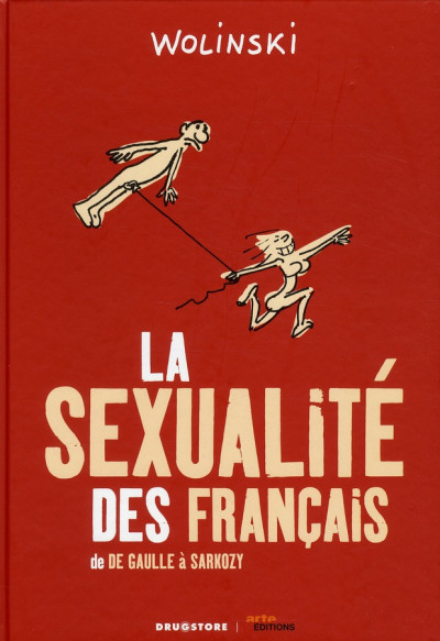 Couverture la sexualité des Français ; de De Gaulle à Sarkozy