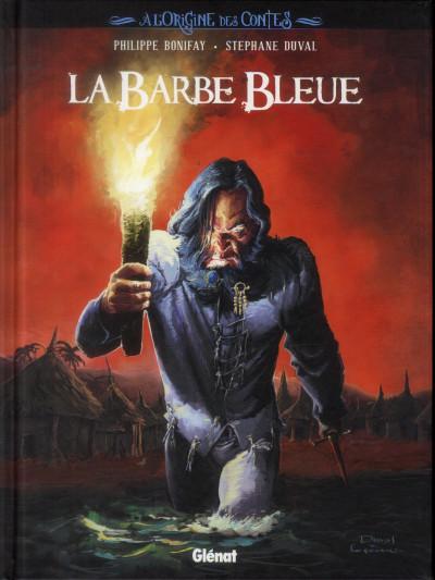 Couverture l'origine des contes ; la barbe bleue