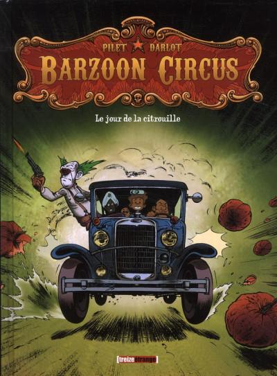 Couverture barzoon circus tome 1 - le jour de la citrouille