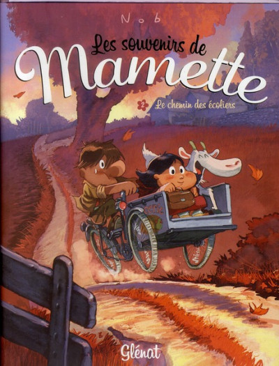 Couverture les souvenirs de Mamette T.2 - le chemin des écoliers
