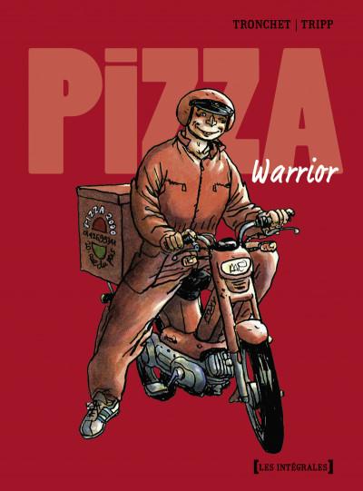 Couverture pizza warrior ; intégrale