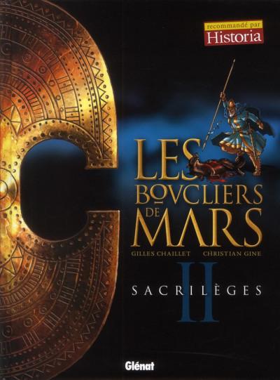 Couverture les boucliers de Mars tome 2 - sacrilèges