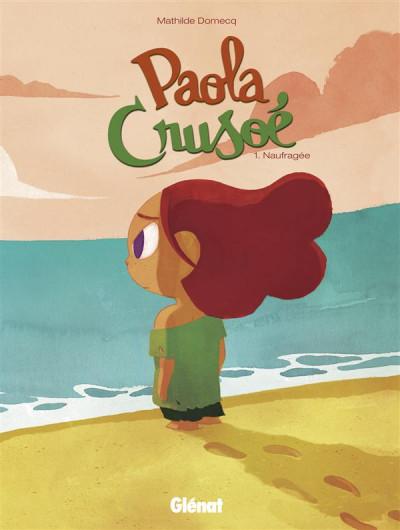 Couverture Paola Crusoé tome 1 - naufragé