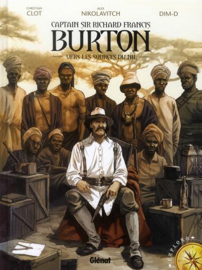 Couverture captain Sir Richard Francis Burton tome 1 - vers les sources du Nil