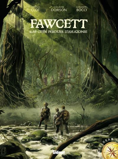 Couverture Fawcett tome 1 - les cités perdues d'Amazonie