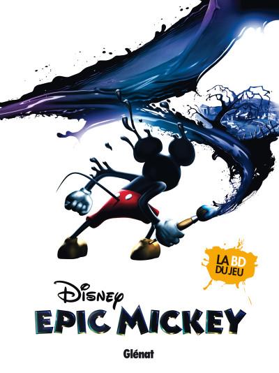 Couverture epic Mickey tome 1 - l'origine