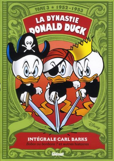 Couverture La dynastie Donald Duck - intégrale tome 3